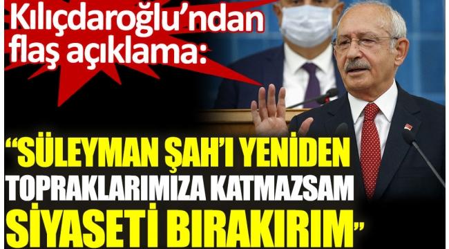 CHP Lideri Kılıçdaroğlu açıkladı: Yapmazsam siyaseti bırakırım