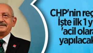CHPnin reçetesi: İşte ilk 1 yılda acil olarak yapılacaklar