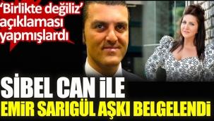 Şarkıcı Sibel Can ile Emir Sarıgül aşkı bir kez daha belgelendi